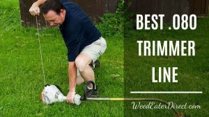 Cut Light, Cut Right: The Best .080 Trimmer Line